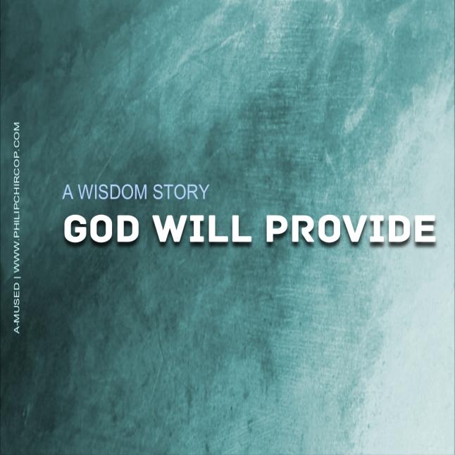GOD WILL PROVIDE