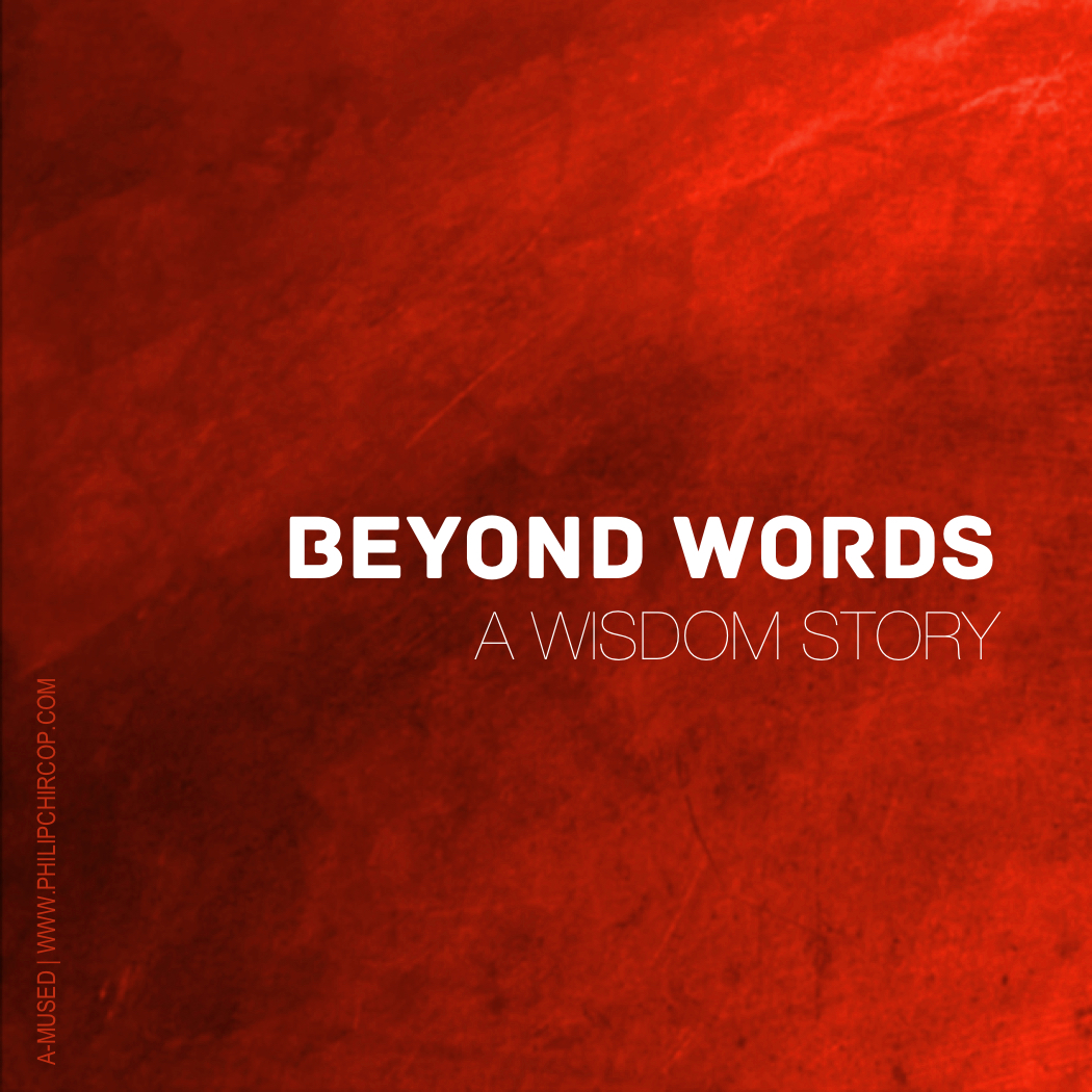 BEYOND WORDS - WISDOM STORIES TO LIVE BY